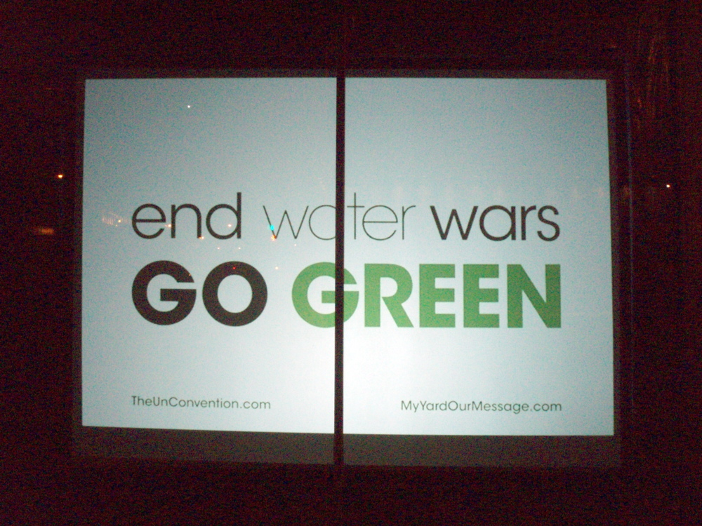 "My Yard Our Message, ""End Water Wars Go Green"""