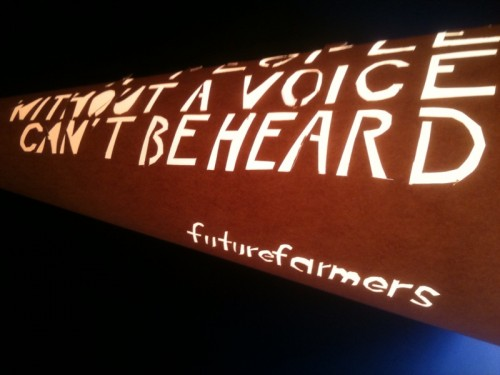 Futurefarmers, A People without a Voice Cannot Be Heard